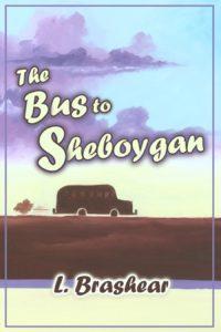 The Bus to Sheboygan