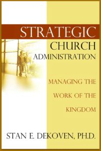 Strategic Church Administration